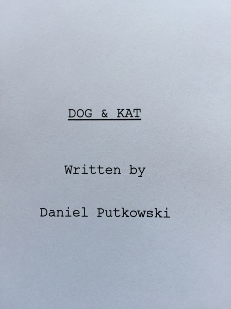 Title page from the screenplay, Dog & Kat.